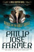 Venus on the Half-Shell: A Grandmaster Novel: A Grandmaster Novel
