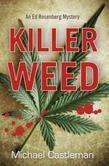 Killer Weed: An Ed Rosenberg Mystery