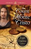 The Count of Monte Cristo: The Wild and Wanton Edition, Vol. 3