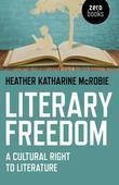 Literary Freedom: A Cultural Right to Literature