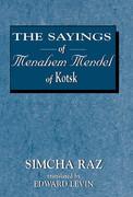 The Sayings of Menahem Mendel of Kotzk