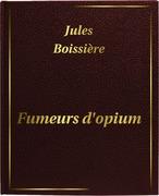 Jules Boissière - Fumeurs d'opium