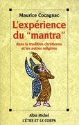 L'Expérience du « Mantra » dans la tradition chrétienne et les autres religions