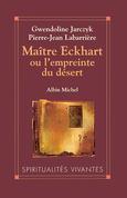 Maître Eckhart ou l'Empreinte du désert