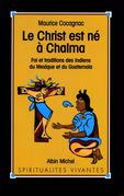Le Christ est né à Chalma