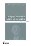 Complot terroriste dans les Carpates