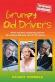 Grumpy Old Drivers: The Official Handbook