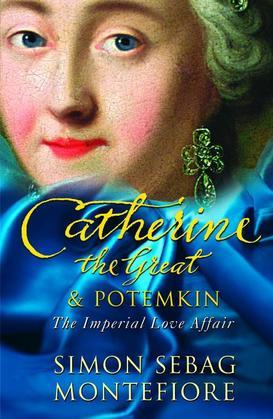 Catherine The Great & Potemkin: The Imperial Love Affair