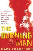 The Burning Man: Kingdom of the Serpent: Book 2