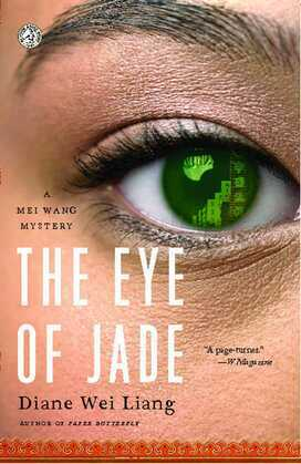 The Eye of Jade: A Mei Wang Mystery