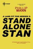 Stand Alone Stan: A Land Fit for Heroes 2