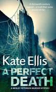 A Perfect Death: Wesley Peterson Crime Series: Book 13