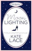 Kate Lace - Moonlighting