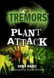 Plant Attack: Tremors
