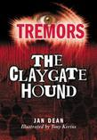 The Claygate Hound: Tremors