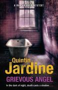 Quintin Jardine - Grievous Angel