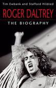 Roger Daltrey: The Biography