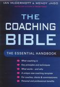 The Coaching Bible: The Essential Handbook