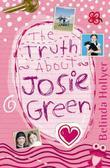 The Truth About Josie Green