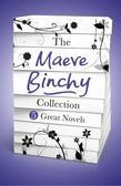The Maeve Binchy Collection: 5 Great Novels