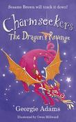 The Dragon's Revenge: Charmseekers 3