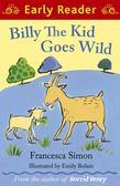 Billy the Kid Goes Wild (Early Reader)