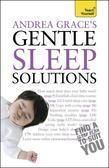 Andrea Grace - Andrea Grace's Gentle Sleep Solutions: Teach Yourself