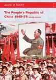 Access to History: The People's Republic of China 1949-76 [Second Edition]