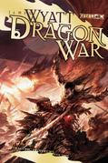 Dragon War: Draconic Prophecies, Book 3