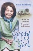 Gypsy Girl: A Life on the Road, A Journey to Freedom