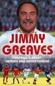 Football's Great Heroes and Entertainers