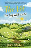 The Vet: The Big Wild World