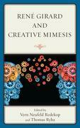 René Girard and Creative Mimesis