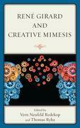 René Girard and Creative Mimesis