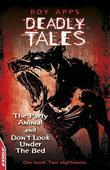The Party Animal and Don't Look Under The Bed: EDGE - Deadly Tales
