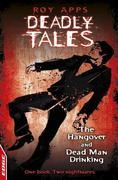 EDGE - Deadly Tales: The Hangover and Dead Man Drinking: EDGE - Deadly Tales