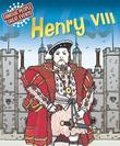 Henry VIII: Famous People, Great Events