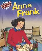 Anne Frank: Famous People, Great Events