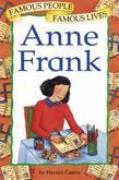 Anne Frank: Famous People, Famous Lives