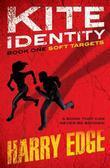 Kite Identity: 1: Soft Targets