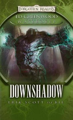 Downshadow: Ed Greenwood Presents: Waterdeep