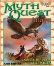 MYTHQUEST 1: JATAYU: SAVIOUR FROM THE SKIES