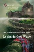Le clan du Grey Watch