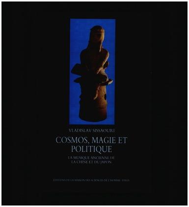 Cosmos, magie et politique