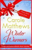 Winter Warmers: An eBook Exclusive from Carole Matthews