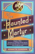 The Haunted Martyr: Denton Mystery Book 4