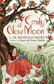 Emily of New Moon: A Virago Modern Classic