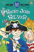 Pocket Heroes: 1: Short John Silver