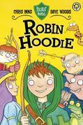 Pocket Heroes: 3: Robin Hoodie: Robin Hoodie
