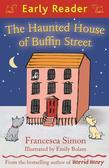 The Haunted House of Buffin Street (Early Reader)